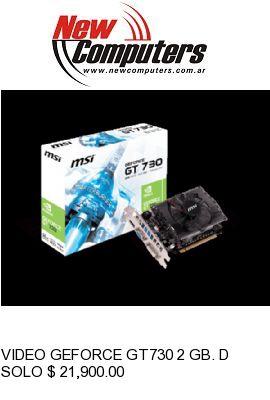 VIDEO GEFORCE GT730 2 GB. DDR3 MSI N7302GD3: